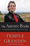 download ebook the autistic brain: thinking across the spectrum by temple grandin (2013-04-30) pdf epub