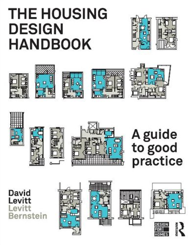 The Housing Design Handbook: A Guide to Good Practice - Housing Design Handbook