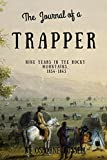 Image of Journal of a Trapper (Illustrated): Nine Years in the Rocky Mountains, 1834-1843