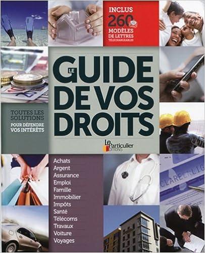En ligne Le guide de vos droits pdf, epub ebook