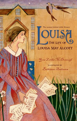 Louisa: The Life of Louisa May Alcott (Christy Ottaviano Books)