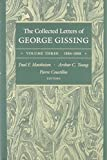The Collected Letters of George Gissing, 1886-1888 9780821410141