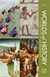 Worlds of History, A High School Edition: A Comparative Reader, Kevin Reilly, 1457617854
