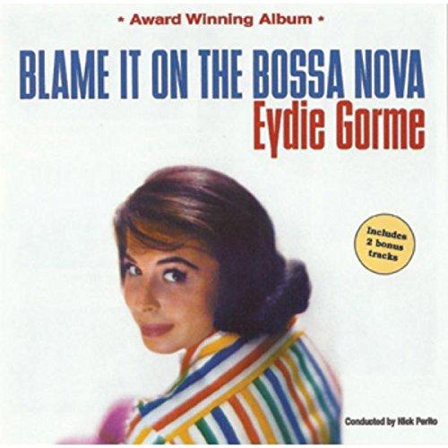 Blame It on the Bossa Nova (Bossa Nova Cd)