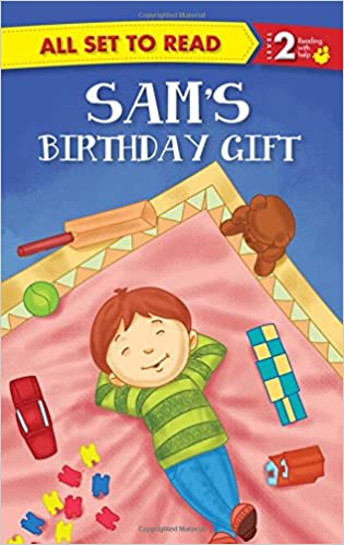 Buy All Set To Read Readers Level 2 Sams Birthday Gift Book Online At Low Prices In India