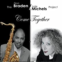 The Braden Michels Project: Come Together