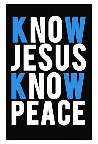 VONC Know Jesus Know Peace Jesus Christ Died for All of Our Sins - - Peace Small Poster