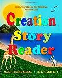 Creation Story Reader, Marjorie Schinke, 1453813373