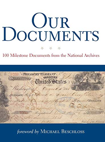 Book cover from Our Documents: 100 Milestone Documents from the National Archives by The National Archives