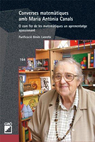 Descargar Libro Converses Matemàtiques Amb Maria Antònia Canals: 164 Purificació Biniés Lanceta