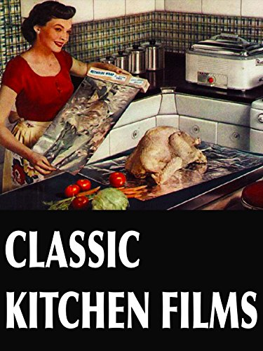 Classic Kitchen Films