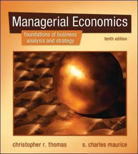Managerial Economics by Thomas, Christopher, Maurice, S. Charles 10th (tenth) Edition [Hardcover(2010)]