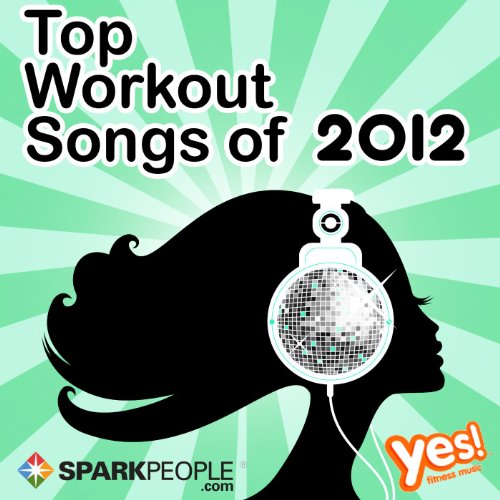 SparkPeople: Top Workout Songs...