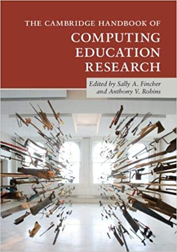 The Cambridge Handbook of Computing Education Research ...