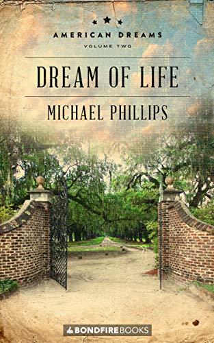 Dream Life - Dream of Life (American Dreams Book 2)