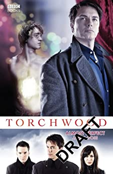 Torchwood: Almost Perfect (Torchwood Series Book 9) by [Goss, James]