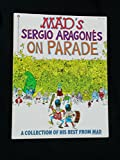img - for Sergio Aragones on Parade book / textbook / text book