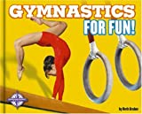 img - for Gymnastics for Fun! (For Fun!: Sports) book / textbook / text book