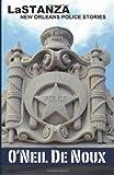 LaStanza: New Orleans Police Stories, O'Neil De Noux, 1492795135