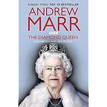 The Diamond Queen: Elizabeth II & Her People
