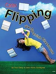 Flipping the Spanish Classroom