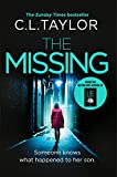 The Missing: The gripping psychological thriller that's got everyone talking... (kindle edition)