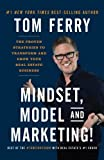 img - for Mindset, Model and Marketing!: The Proven Strategies to Transform and Grow Your Real Estate Business book / textbook / text book