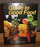 Good Food, Velda L. Largen and Deborah L. Bence, 1590705173