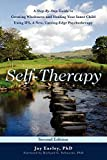 Self-Therapy: A Step-By-Step Guide to Creating
