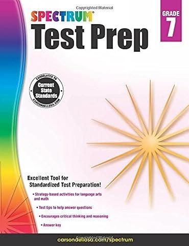 Spectrum Test Prep, Grade 7 (Spectrum Grade 5 Test Prep)