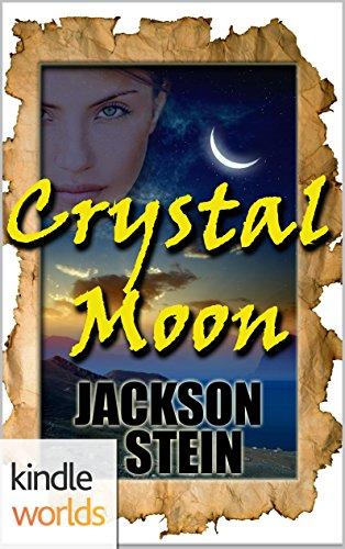 Vampire for Hire: Crystal Moon (Kindle Worlds Novella) Dracula Stein