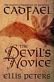 The Devil's Novice (The Chronicles of Brother Cadfael Boo