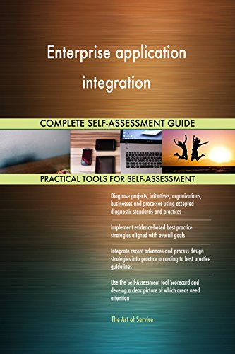 Enterprise application integration Toolkit: best-practice templates, step-by-step work plans and maturity diagnostics