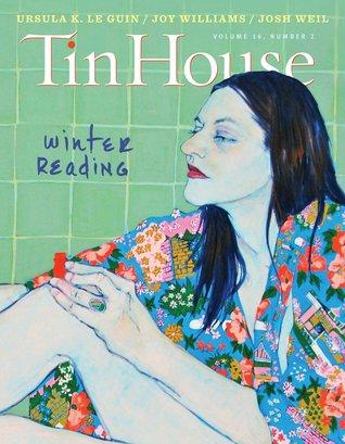 Tin House Magazine #62 (Winter 2014) Volume 16, Number 2