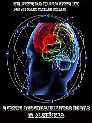 Descargar Libro Nuevos Descubrimientos Sobre El Alzhéimer Oswaldo Faverón Patriau
