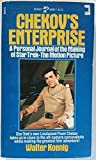 Chekov's Enterprise: A Personal Journal of the Making of Star Trek : The Motion Picture