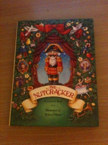 The Nutcracker (Carousel Books)