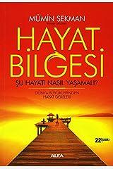 Hayat Bilgesi: Şu Hayatı Nasıl Yaşamalı? (Turkish Edition) Paperback