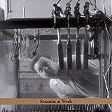 : Scientist at Work
