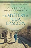 The Mystery of Julia Episcopa (The Vatican Chronicles) (Volume 1) by  John I. Rigoli in stock, buy online here