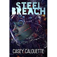 Deals on Steel Breach Steel Legion Book 1 Kindle Edition
