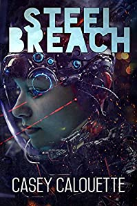 Steel Breach by Casey Calouette ebook deal