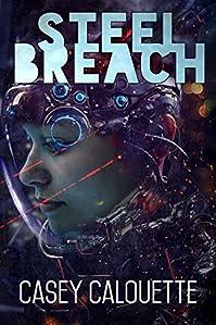 Steel Breach by Casey Calouette ebook deal