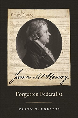 James McHenry, Forgotten Federalist (Studies in the Legal History of the South Ser.)