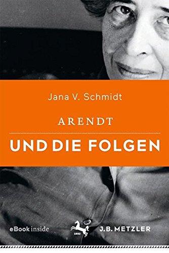 Arendt und die Folgen
