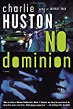 No Dominion: A Novel (Joe Pitt Casebooks)