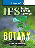 UPSC-IFS Botany (Including Paper I & II) Main Exam Guide: Botany (Including Paper I and II) Main Exam Guide