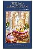 Srimad-Bhagavatam, A.C. Bhaktivedanta Swami Prabhupada, 0892132531