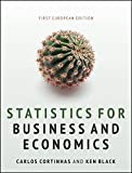 Statistics for Business and Economics: 1st European Edition