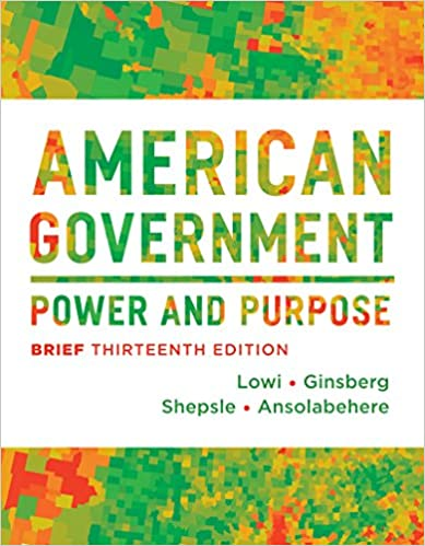American Government Power And Purpose Brief Thirteenth